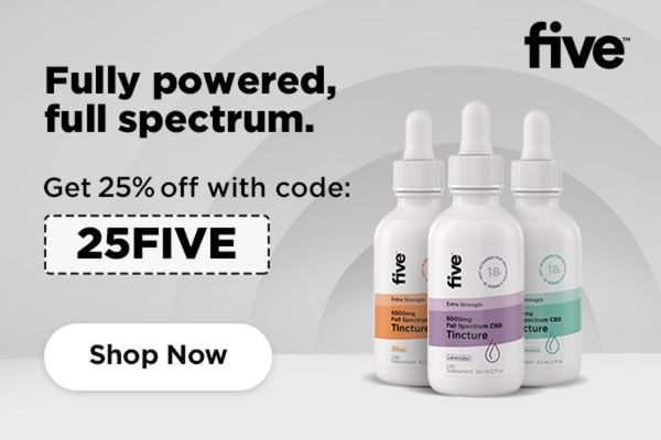 Five CBD Coupon Code | 25% off entire order no exclusions | (Verified) August 2021